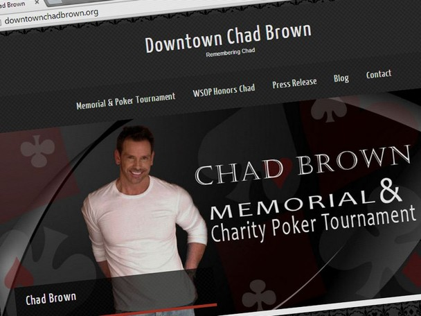 A memorial ceremony and charity poker tournament will be held for the late Chad Brown this Sunday July 13, at the Binion's Gambling Hall & Hotel in Las Vegas.
