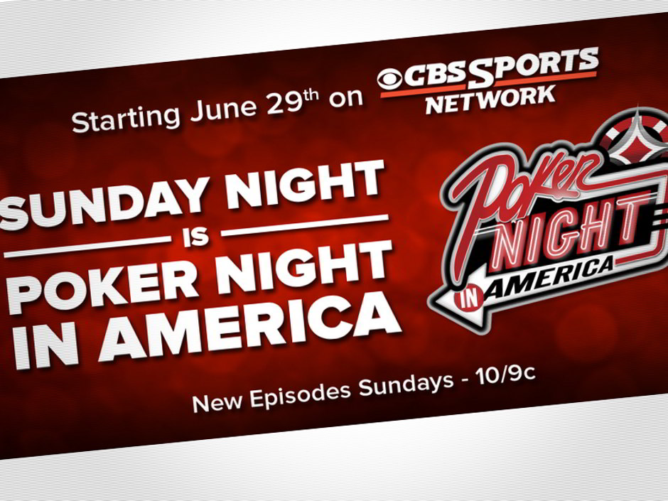Poker Night in America will air Sunday nights at 10:00 Eastern Time on the CBS Sports Network. The PNIA TV show is set to debut on Sunday, June 29 and will continue for 26 consecutive weeks until December.