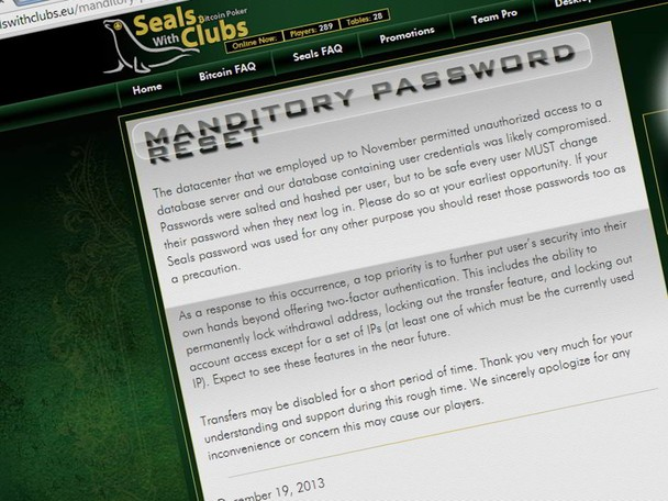 Bitcoin only site SealsWithClubs (SwC) has warned players that they must reset their passwords after a datacenter permitted unauthorized access to the database containing users details.