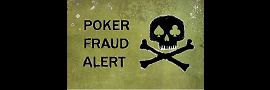 Poker Fraud Alert